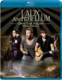 Cover Lady Antebellum - Own The Night - World Tour [DVD]